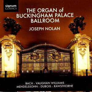 The Organ of the Buckingham Palace Ballroom