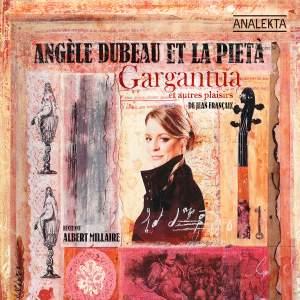 Françaix - Gargantua and other Delights
