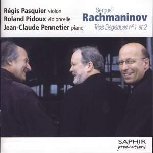 Rachmaninov: Trios Elégiaques Nos. 1 & 2