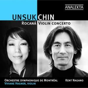 Unsuk Chin - Violin Concerto & Rocana