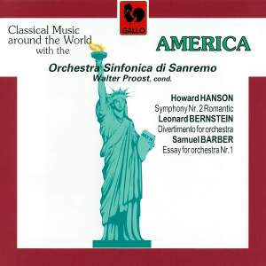"Hanson: Symphony No. 2, Op. 30 ""Romantic"", Bernstein: Divertimento for Orchestra & Barber: Essay No. 1 for Orchestra, Op. 12"