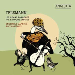 Telemann - The Baroque Gypsies