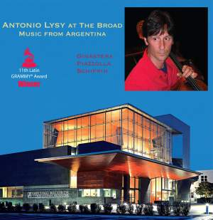 Antonio Lysy at the Broad: Music from Argentina Product Image