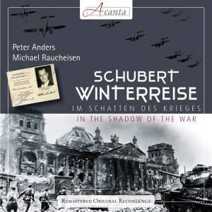 Schubert Winterreise: In the Shadow of the War