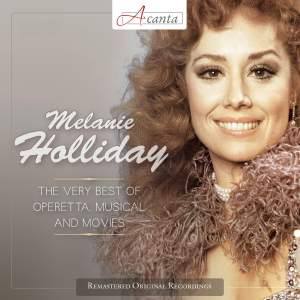 Melanie Holliday: The Very Best of Operetta, Musical and Movies