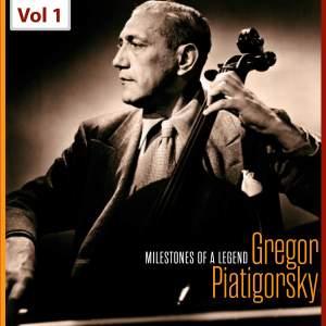 Gregor Piatigorsky - Milestones of a Legend