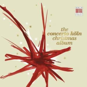 Concerto Köln: Christmas Album