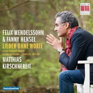 Felix Mendelssohn & Fanny Hensel: Lieder ohne Worte