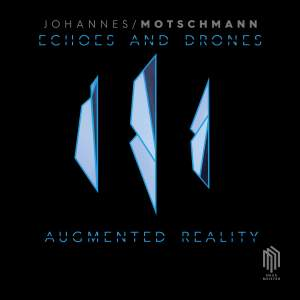 Motschmann: Echoes and Drones - Augmented Reality