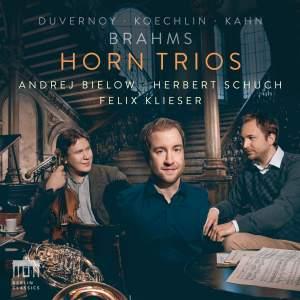 Brahms, Koechlin, Kahn &: Horn Trios