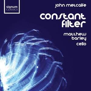 John Metcalfe - Constant Filter