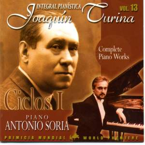 Turina: Complete Piano Works Vol 13 - Ciclos I
