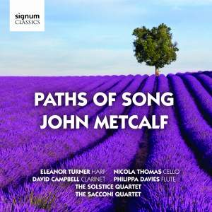 John Metcalf: Paths of Song