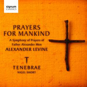 Levine, A: Prayers for Mankind: A Symphony of Prayers of Father Alexander Men