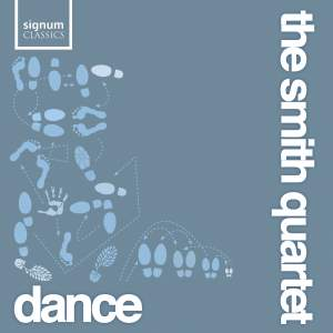 The Smith Quartet: Dances