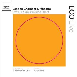 Christopher Warren-Green conducts Ravel, Fauré, Poulenc & Ibert
