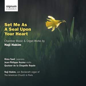Naji Hakim: Set Me As A Seal Upon Your Heart