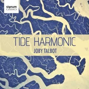 Joby Talbot: Tide Harmonic