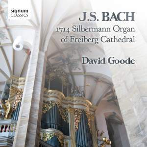 J S Bach - Silbermann Organ of Freiberg Cathedral