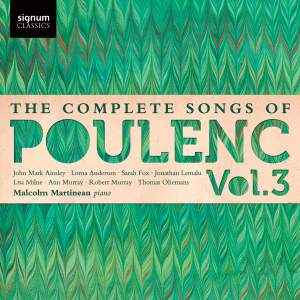 The Complete Songs of Francis Poulenc Volume 3