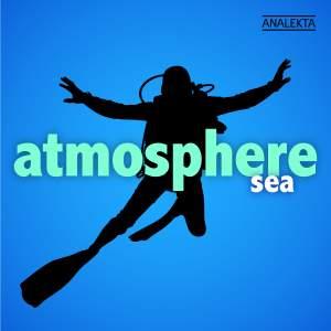 Atmosphere: Sea