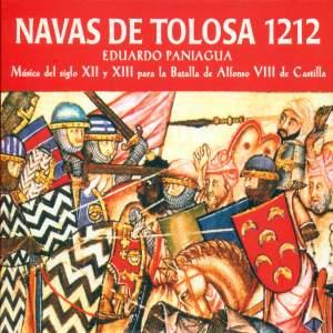 Navas de Tolosa 1212. Música del Siglo Xll y Xlll para la Batalla de Alfonso Vlll de Castilla
