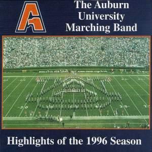 The Auburn University Marching Band - Highlights of the 1996 Season
