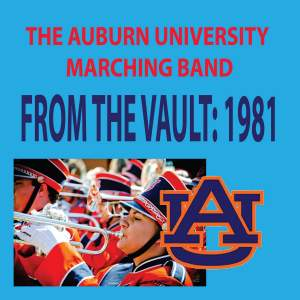 The Auburn University Marching Band - From the Vault: 1981