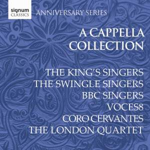 Signum Anniversary Series: A Cappella Collection