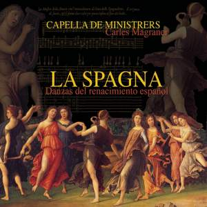 La Spagna - Dances from the Spanish Renaissance