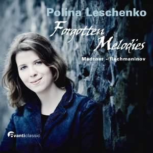 Polina Leschenko: Forgotten Melodies