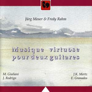 Giuliani - Rodrigo - Mertz - Granados: Musique virtuose pour deux Guitares (Virtuoso Music for Two Guitars)