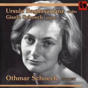 Schoeck: Variations Sonata, Op. 22 - Violin Sonata, Op. 16 - Violin Sonata, Op. 46