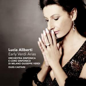 Lucia Aliberti: Early Verdi Arias