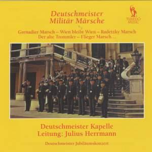 Deutschemeister: Militär Märsche