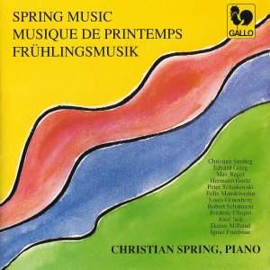 Spring Music: Sinding, Grieg, Reger, Goetz, Tchaikovsky, Mendelssohn, Gruenberg, Liszt, Suk, Milhaud & Friedman