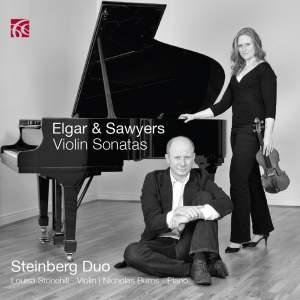 Elgar & Sawyers: Violin Sonatas