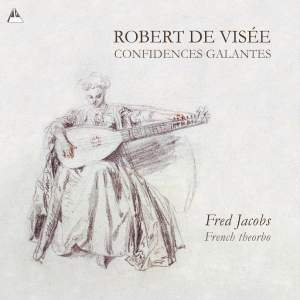 Robert de Visée: Confidences Galantes Product Image