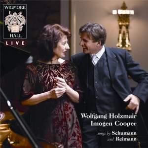 Wolfgang Holzmair & Imogen Cooper: Songs by Schumann & Reimann