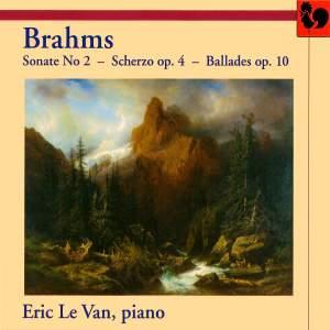 Brahms: Piano Sonata No. 2, Scherzo in E flat minor & Four Ballades
