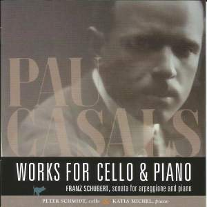 Pau Casals: Works for Cello & Piano