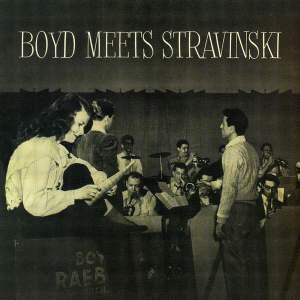 Boyd Meets Stravinsky
