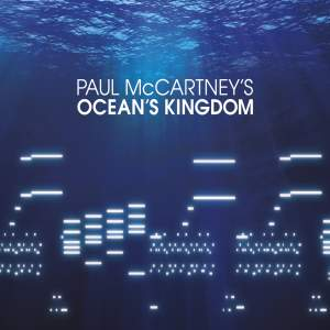 McCartney: Ocean's Kingdom