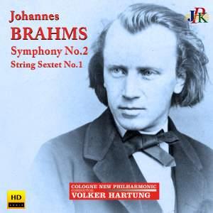Brahms: Symphony No. 2 & String Sextet No. 1