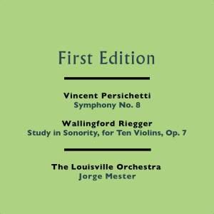 Persichetti: Symphony No. 8 & Riegger: Study in Sonority, for Ten Violins