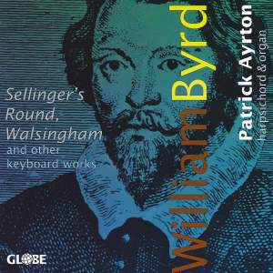 William Byrd - Keyboard Works