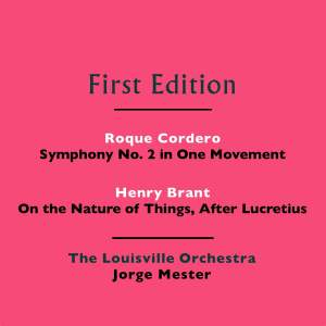 Roque Cordero: Symphony No. 2 in One Movement - Henry Brant: On the Nature of Things, After Lucretius