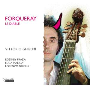 Forqueray Le Diable - Complete Pieces de Viole