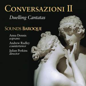 Conversazioni II: Duelling Cantatas Product Image