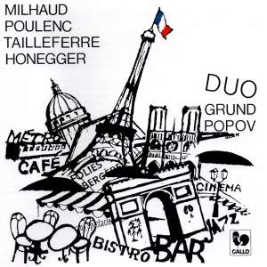 Tailleferre - Milhaud - Honegger - Poulenc: Le Groupe des Six